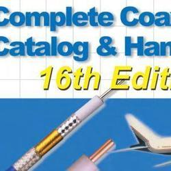 Complete Coaxial Cable Catalog and Handbook